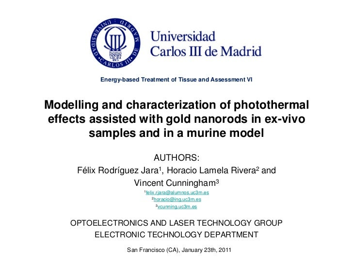 Energy-based Treatment of Tissue and Assessment VIModelling and characterization of photothermaleffects assisted with gold...