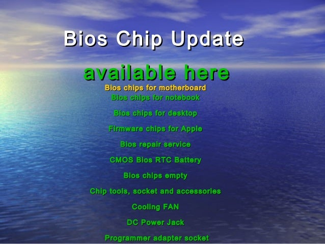 Bios Chip Update