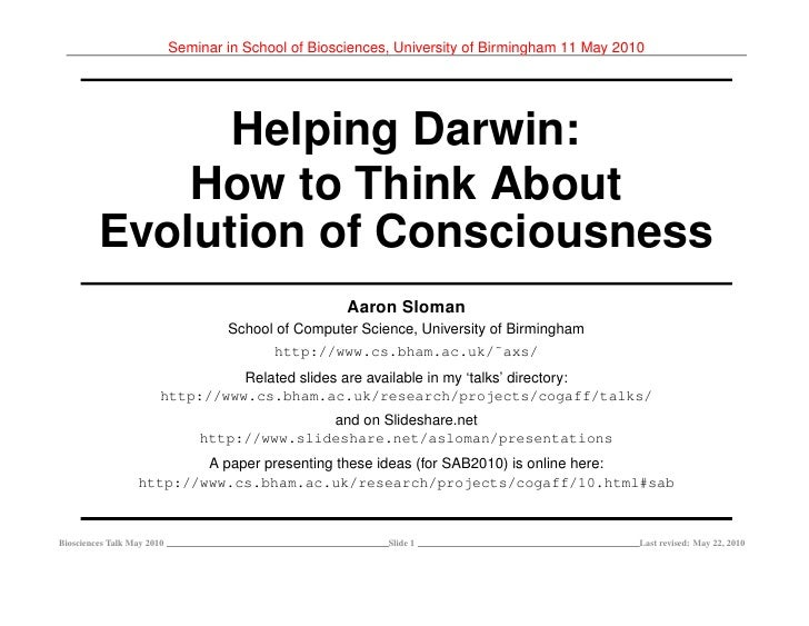 Seminar in School of Biosciences, University of Birmingham 11 May 2010                    Helping Darwin:              How...