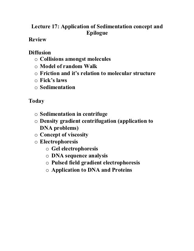 Lecture 17: Application of Sedimentation concept and                       EpilogueReviewDiffusion  o Collisions amongst m...
