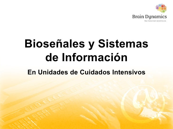 Bioseñales y Sistemas de Información En Unidades de Cuidados Intensivos