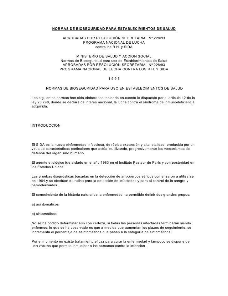 NORMAS DE BIOSEGURIDAD PARA ESTABLECIMIENTOS DE SALUD                      APROBADAS POR RESOLUCIÓN SECRETARIAL Nº 228/93 ...