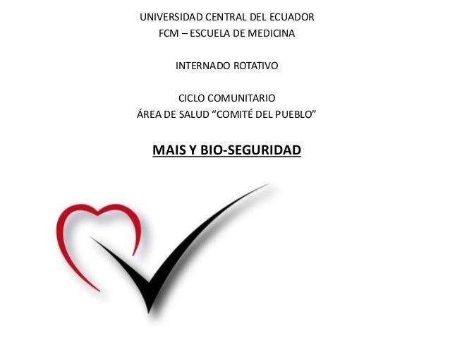 """UNIVERSIDAD CENTRAL DEL ECUADOR FCM – ESCUELA DE MEDICINA INTERNADO ROTATIVO CICLO COMUNITARIO ÁREA DE SALUD """"COMITÉ DEL P..."""