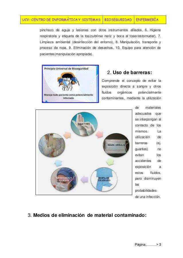 UCV- CENTRO DE INFORMÁTICA Y SISTEMAS BIOSEGURIDAD ENFERMERÍA Página……….> 3 pinchazo de aguja y lesiones con otros instrum...