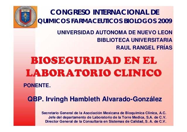 CONGRESO INTERNACIONAL DE  QUIMICOS FARMACEUTICOS BIOLOGOS 2009  UNIVERSIDAD AUTONOMA DE NUEVO LEON  BIBLIOTECA UNIVERSITA...