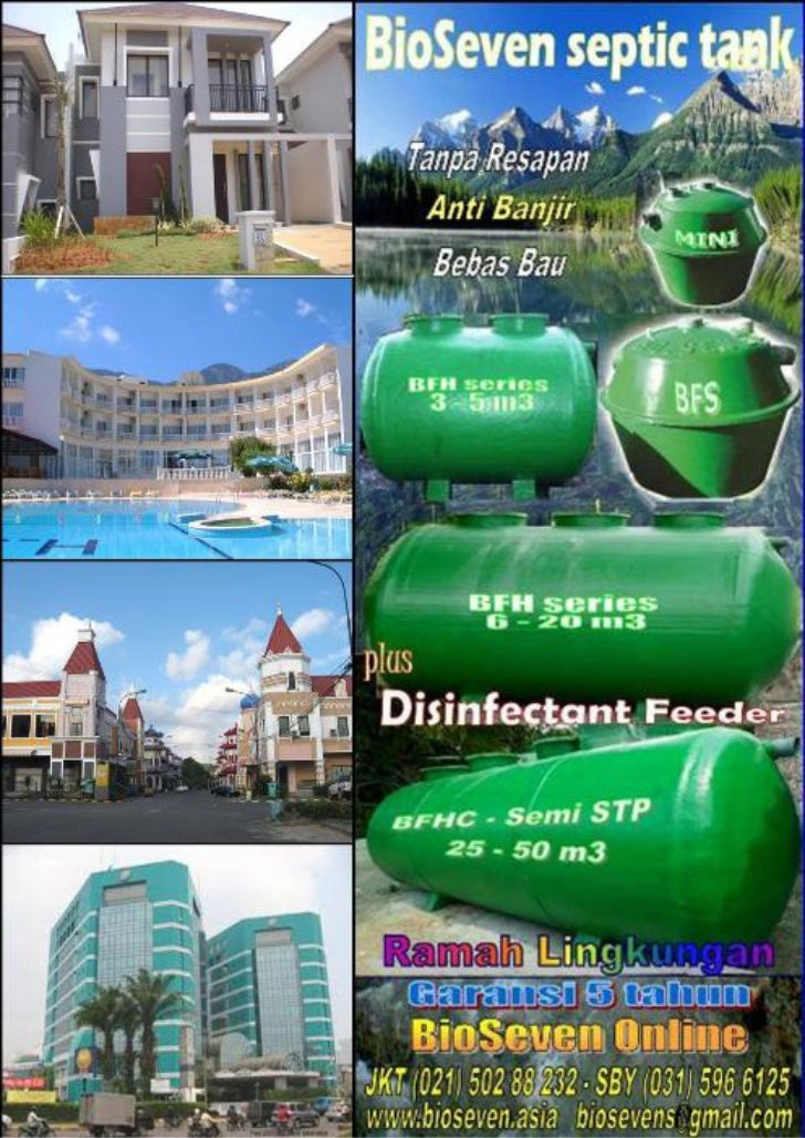 Bio septic tank yang ramah lingkungan adalah bioseven (garansi 5 tahun)