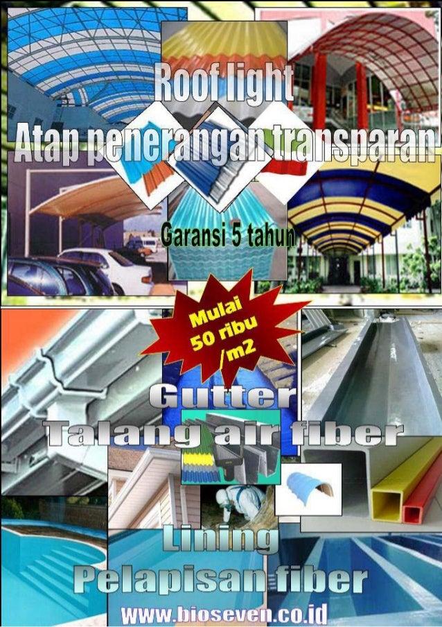 Bio seven rooflight (atap penerangan), gutter (talang air), frp lining (pelapisan fiber), grease trap (penjebak lemak), ne...