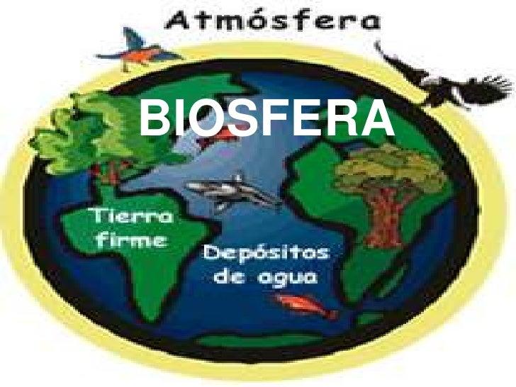 BIOSFERA<br />