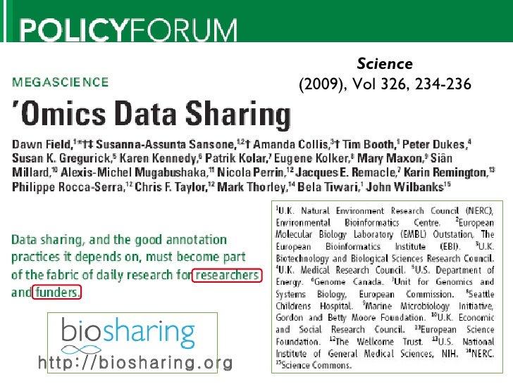 Science (2009), Vol 326, 234-236 http://biosharing.org
