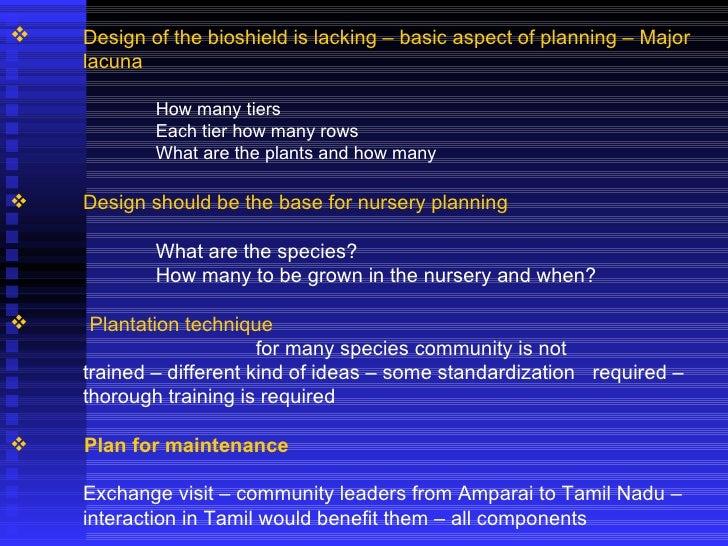 <ul><li>Design of the bioshield is lacking – basic aspect of planning – Major  lacuna </li></ul><ul><li>How many tiers </l...