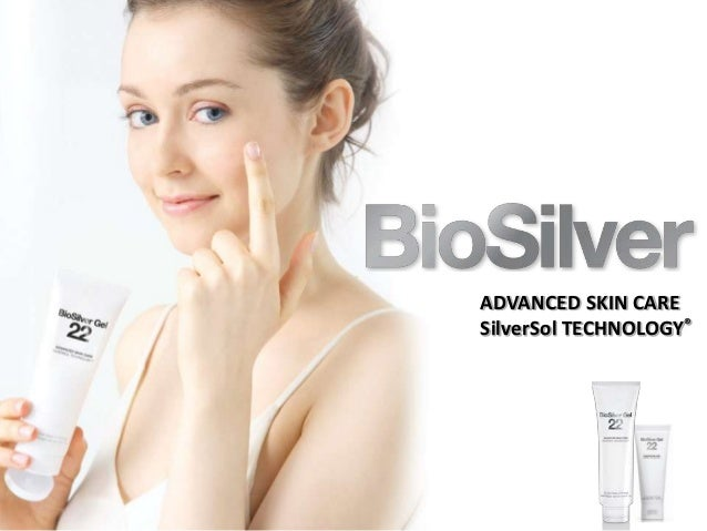 ADVANCED SKIN CARE SilverSol TECHNOLOGY®
