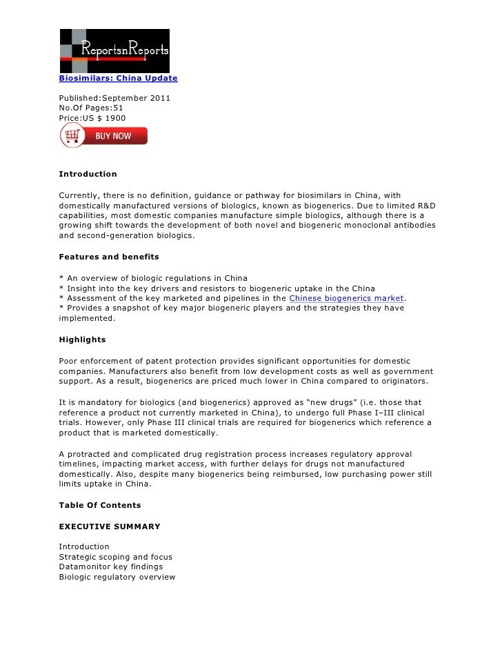 Biosimilars: China UpdatePublished:September 2011No.Of Pages:51Price:US $ 1900IntroductionCurrently, there is no definitio...