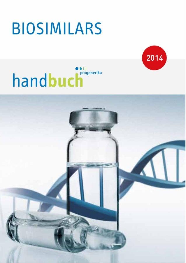 BIOSIMILARS BIOSIMILARS 2014 Prof. Dr. Theodor Dingermann Seniorprofessor am Institut für Pharmazeutische Biologie, Goethe...