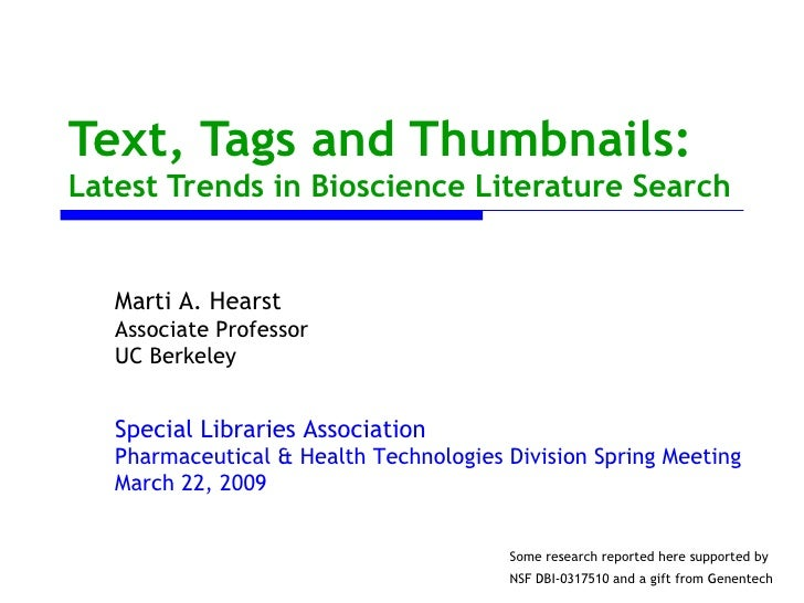 Text, Tags and Thumbnails:Latest Trends in Bioscience Literature Search