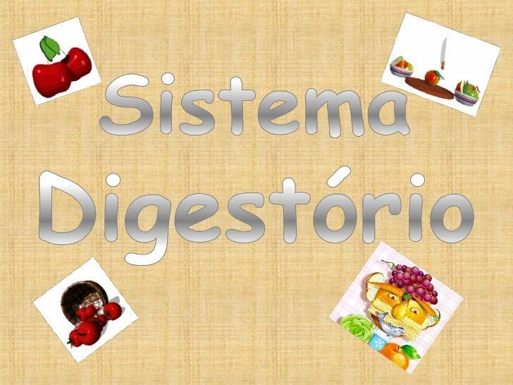 O sistema digestório humano é dividido em  duas partes: Tubo digestório. Órgãos anexos