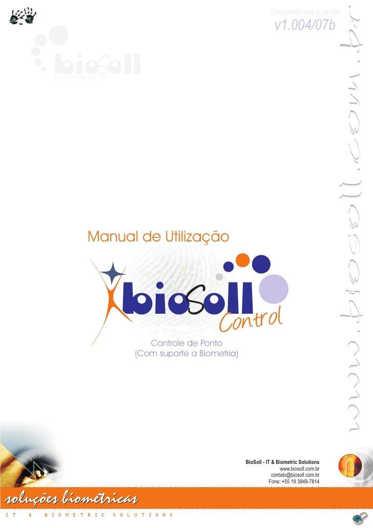 www.biosoll.com.br                                                                                Compatível com a versão ...