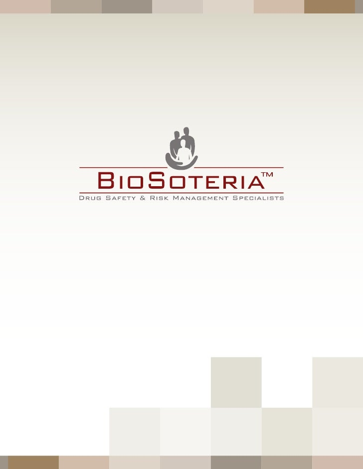 drug Safety   iS our        foCuS BioSoteria, a drug safety consulting company with offices in California and North Caroli...