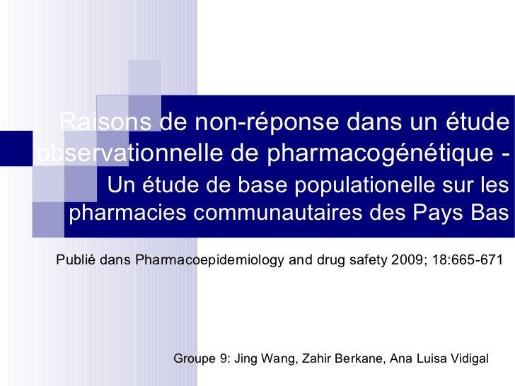 Raisons de non-réponse dans un étude observationnelle de pharmacogénétique -  Un étude de base populationelle sur les phar...