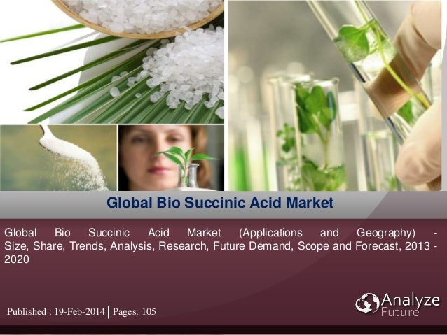 global bio succinic acid market Bio succinic acid is primarily being used as a replacement for petrol based succinic acid in few applications such as solvents and lubricants, de-icer.