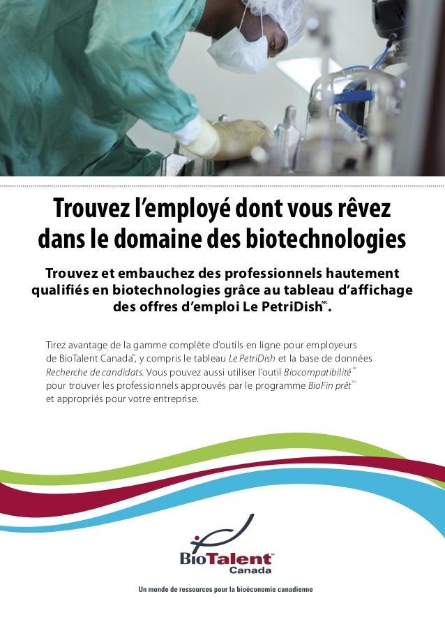 Trouvez l'employé dont vous rêvezdans le domaine des biotechnologiesTrouvez et embauchez des professionnels hautementquali...
