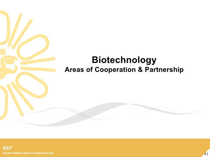 Biotechnology Areas of Cooperation & Partnership #1