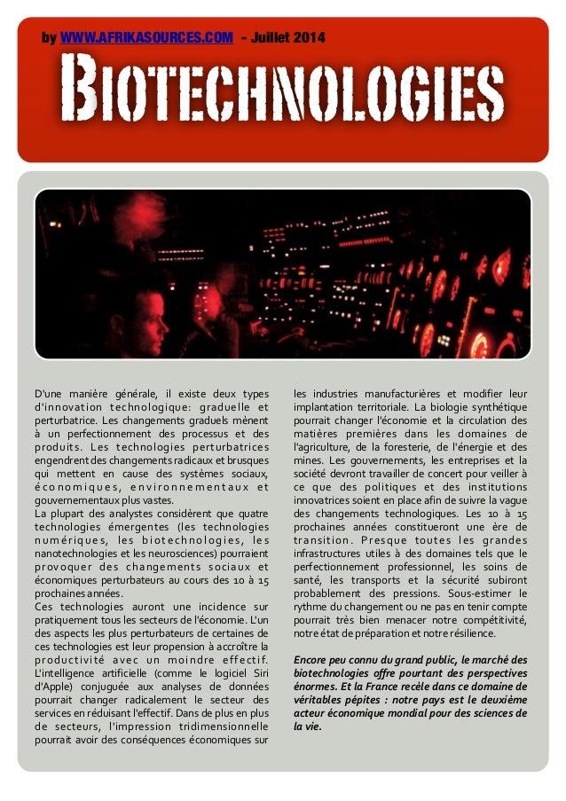 BIOTECHNOLOGIES by WWW.AFRIKASOURCES.COM - Juillet 2014 Tapez pour saisir le texte D'une   manière   générale,   il...