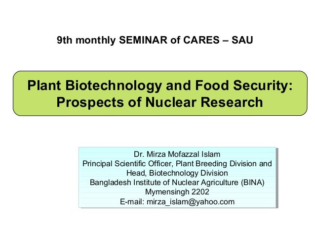 9th monthly SEMINAR of CARES – SAUPlant Biotechnology and Food Security:    Prospects of Nuclear Research                 ...