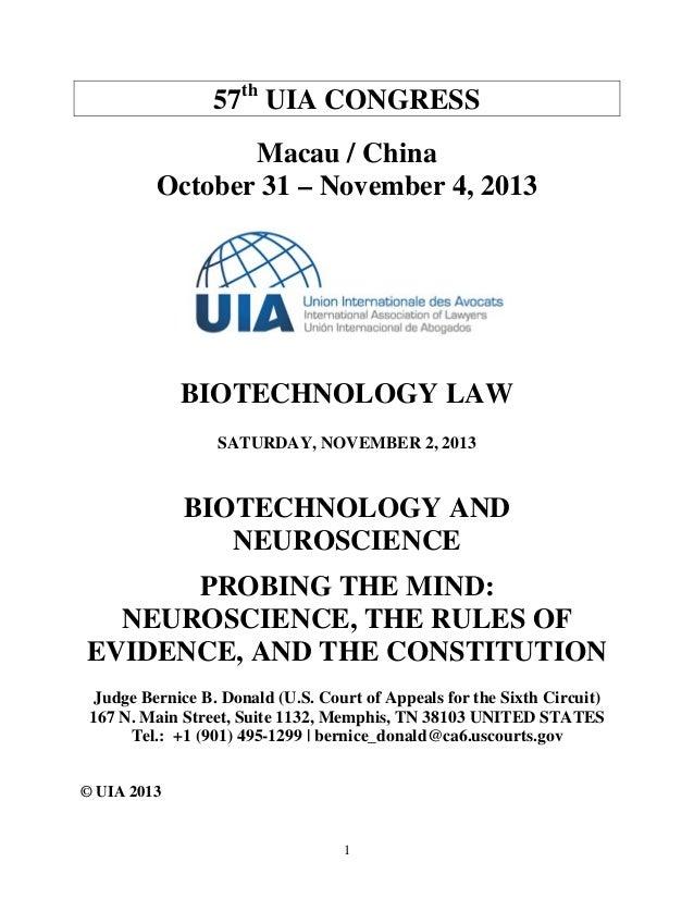 1  57th UIA CONGRESS  Macau / China  October 31 – November 4, 2013  BIOTECHNOLOGY LAW  SATURDAY, NOVEMBER 2, 2013  BIOTECH...