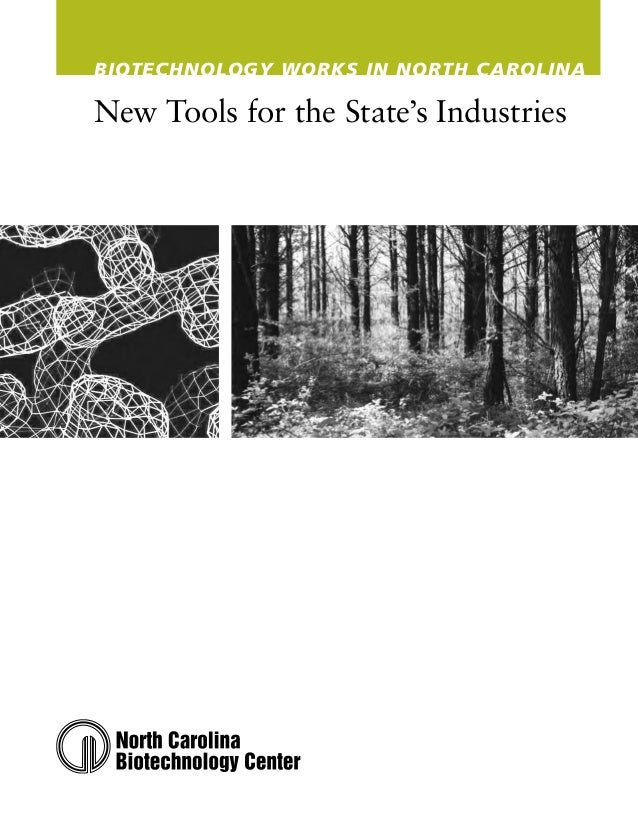 Biotechnology Works in North CarolinaNew Tools for the State's Industries
