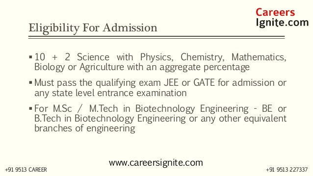 Biotechnology Engineering Courses, Colleges, Eligibility Slide 3