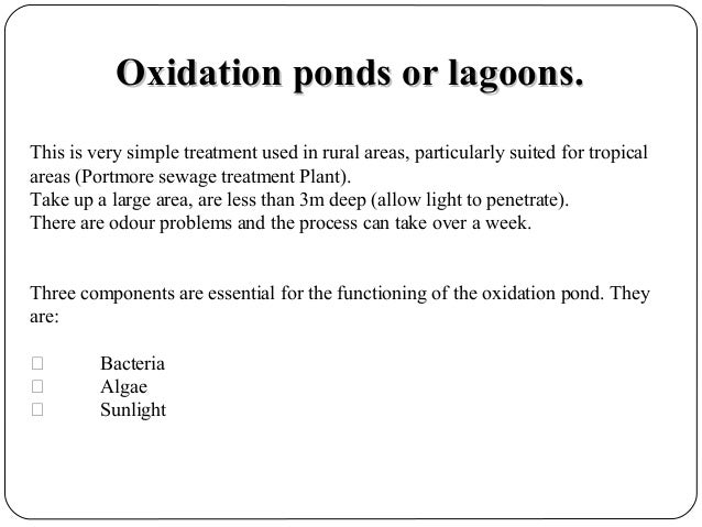Biotechnology in industrial waste water treatment Design of oxidation pond ppt