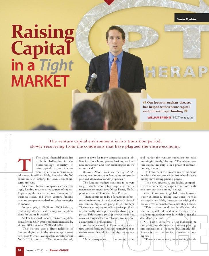 Biotech Raising Capital In A Tight Market