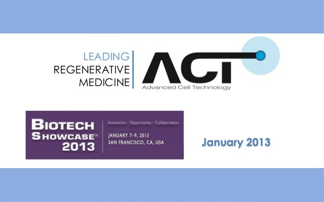 January 2013LEADINGREGENERATIVEMEDICINE