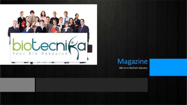 Magazine Mirror to BioTech Industry