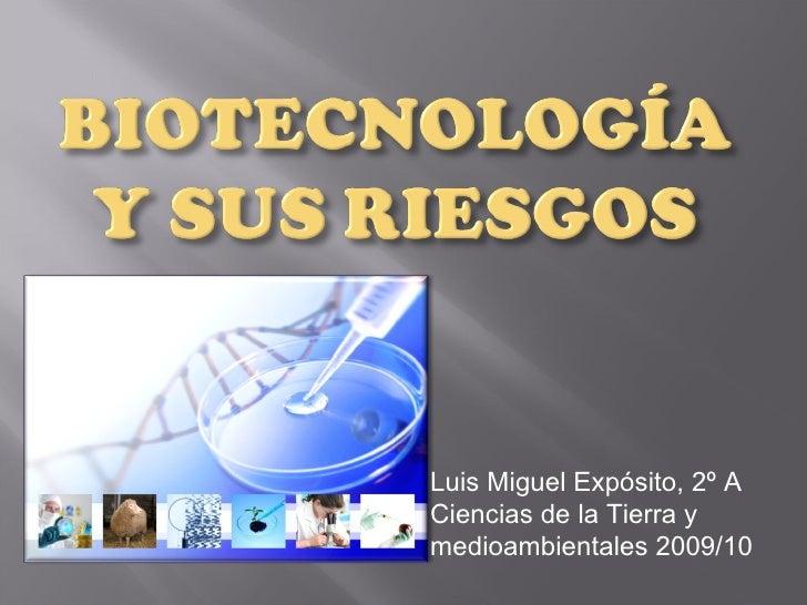 Luis Miguel Expósito, 2º A Ciencias de la Tierra y medioambientales 2009/10
