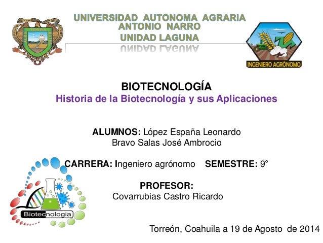 Historia de la biotecnolog a y sus aplicaciones for Aplicacion del clima