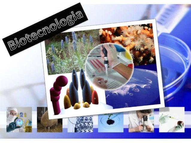 Biotecnologia define-se pelo uso de conhecimentos sobre osprocessos biológicos e sobre as propriedades dos seres vivos, co...