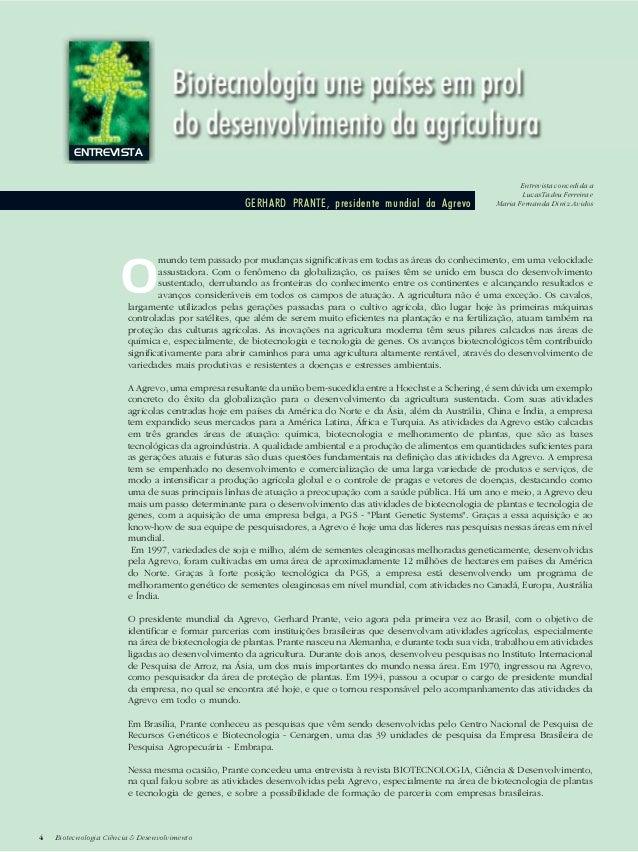 4 Biotecnologia Ciência & Desenvolvimento4 Biotecnologia Ciência & Desenvolvimento ENTREVISTA GERHARD PRANTE, presidente m...