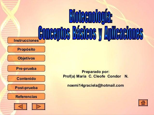 Instrucciones Propósito Objetivos Pre-prueba Contenido Post-prueba Referencias  Preparado por: Prof(a) Maria C. Cleofe Con...
