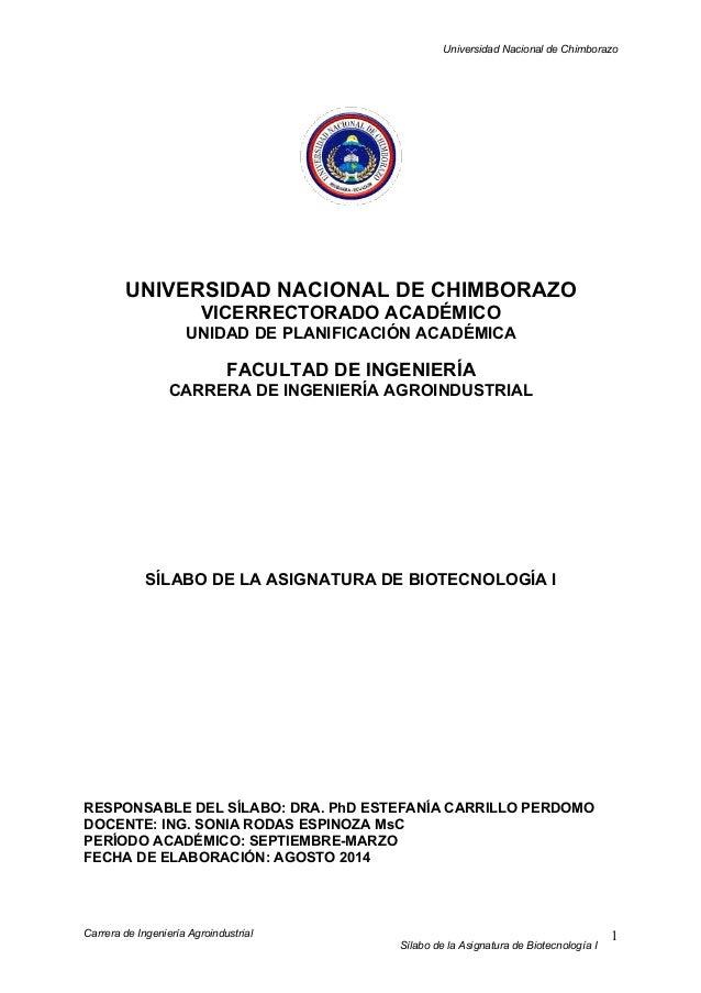 Universidad Nacional de Chimborazo Carrera de Ingeniería Agroindustrial Sílabo de la Asignatura de Biotecnología I 1 UNIVE...