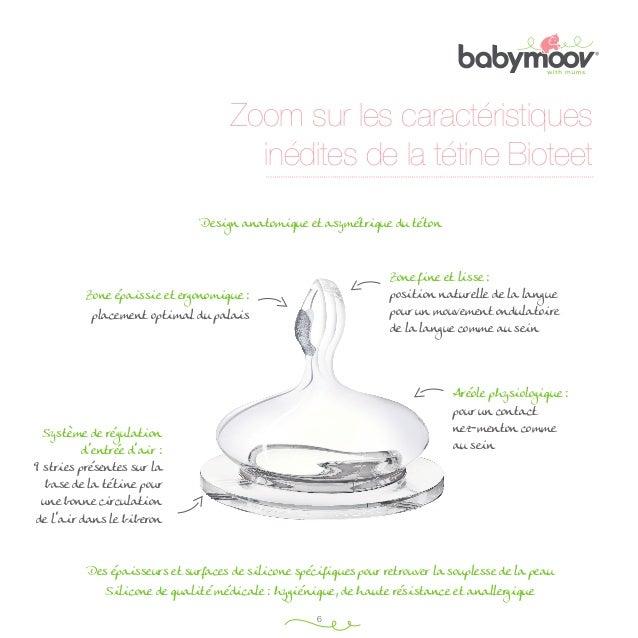 Taille minimale (du b au v) : 70 mm  Zoom sur les caractéristiques inédites de la tétine Bioteet  Taille minimale (du b au...