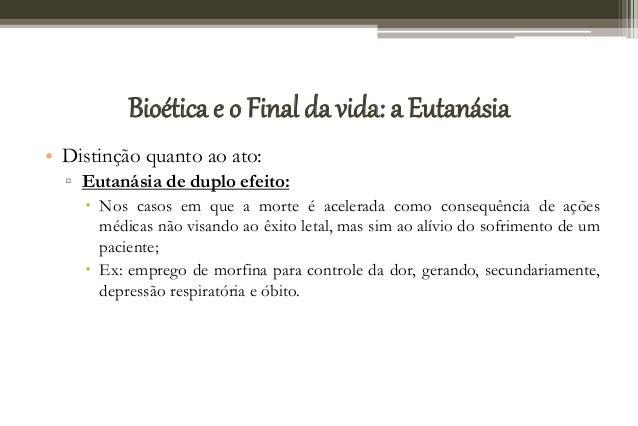 Bio tica aborto e eutanasia - Casos de eutanasia ...