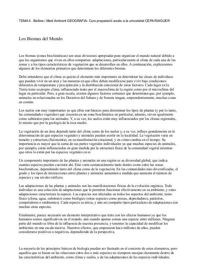 TEMA 4 . Bisfera i Medi Ambient GEOGRAFIA- Curs preparació accés a la universitat CEPA RAIGUER Los Biomas del Mundo Los bi...
