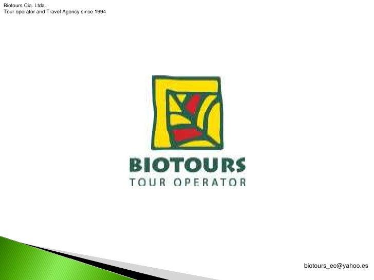 BiotoursCia.Ltda. TouroperatorandTravelAgencysince1994                                                  biotours_e...