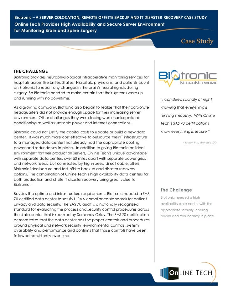 Biotronic – A SERVER COLOCATION, REMOTE OFFSITE BACKUP AND IT DISASTER RECOVERY CASE STUDYOnline Tech Provides High Availa...