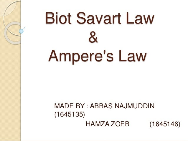 Biot savart law &