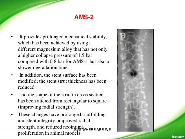 • More robust polymer, a spiral slide-and-lock mechanism to improve clinical performance, and a coating of sirolimus (80% ...