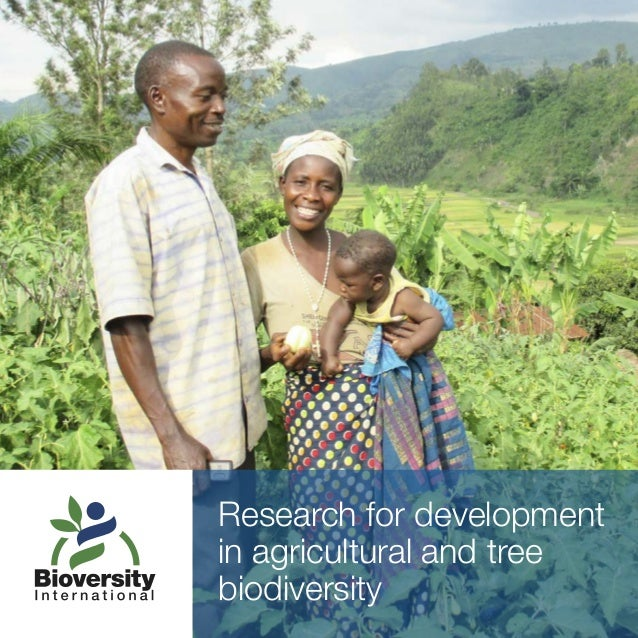 Research for development in agricultural and tree biodiversity