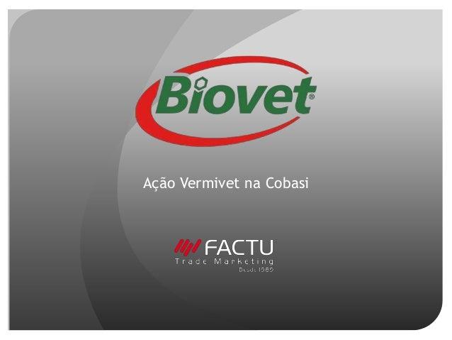 Ação Vermivet na Cobasi