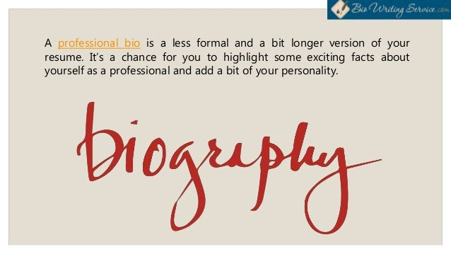 Tips and Tricks on Writing a Professional Bio Slide 2